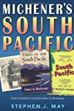 Michener's South Pacific, Stephen J. May, 0813035570