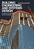 Building Engineering and Systems Design, Merritt, Frederick S., 1475701500