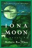Iona Moon, Melanie Rae Thon, 0452272807