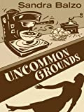 Uncommon Grounds (Five Star Mystery Series)