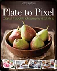Plate to pixel digital food photography styling amazon for Dujardin cestas
