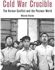 Cold War Crucible: The Korean Conflict and the Postwar World