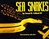 Sea Snakes, Sneed B. Collard, 1563976900