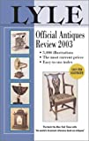 The 2003 Lyle Official Antiques Review, Anthony Curtis, 0399528245