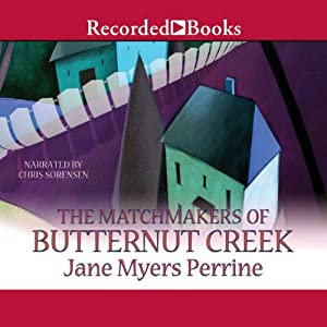 The Matchmakers of Butternut Creek Audiobook