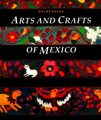 Arts and Crafts of Mexico