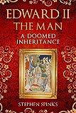 Edward II the Man