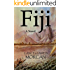 Fiji: A Novel (The World Duology Book 2)