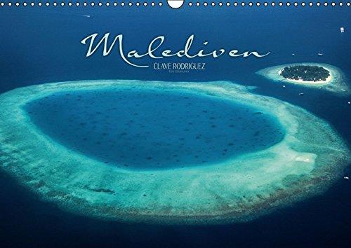 Malediven - Das Paradies im Indischen Ozean III (Wandkalender 2016 DIN A3 quer): Die Malediven ist ein Paradies im Indischen Ozean. Kleine Inseln ... ... (Monatskalender, 14 Seiten) (CALVENDO Orte)