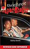 The Killing of Tupac Shakur, Cathy Scott, 092971220X