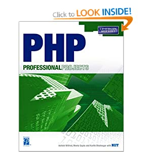 PHP Professional Projects Ashish Wilfred, Meeta Gupta and Kartik Bhatnagar