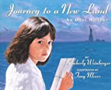 Journey to a New Land, Kimberly A. Weinberger, 1572558113