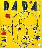 Alexandre Calder (Revue Dada n°146)