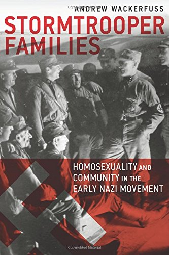 Image of Stormtrooper Families: Homosexuality and Community in the Early Nazi Movement