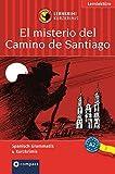 El misterio del Camino de Santiago (Compact Lernkrimi). Lernziel Spanisch Grammatik - Niveau A2