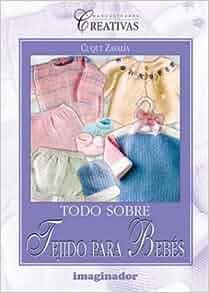 Todo sobre tejido para bebes / All about baby fabric
