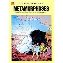 Métamorphoses tif et tondu 28