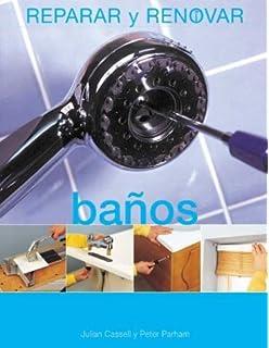 Baños (Reparar y renovar series)