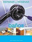 img - for Ba os (Reparar y renovar series) book / textbook / text book