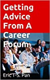 img - for Getting Advice From A Career Forum book / textbook / text book