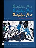 Outsider Art of the South, Kathy Moses, 0764307290