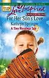 For Her Son's Love, Kathryn Springer, 037381318X