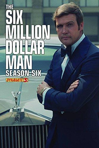Six Million Dollar Man Season Six #3 Photo Subscription Variant