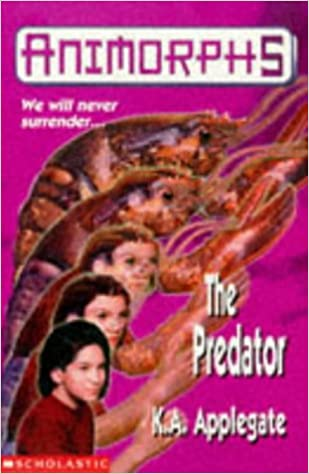 Animorphs 5 The Predator Amazoncouk Katherine Applegate