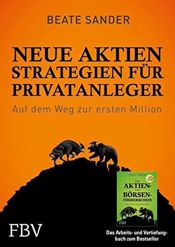 Neue Börsenstrategien für Privatanleger: Richtig handeln in jeder Marktsituation