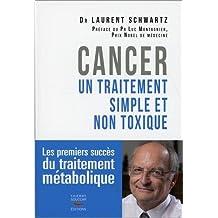 Cancer: Le traitement métabolique: Premiers succès du traitement métabolique (Les)