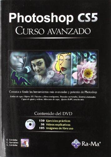Photoshop cs5 Curso Avanzado por E. Cordoba y otros