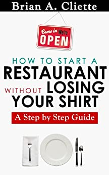 The Fastest And Easiest Way To Start A Restaurant Without