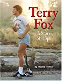 Front cover for the book Terry Fox: A Story of Hope by Maxine Trottier