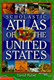 Scholastic Atlas of the United States, David Rubel, 0590725629