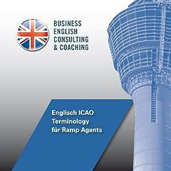 Englisch ICAO Terminology für Ramp Agents