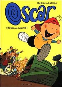 """Afficher """"Oscar n° 1<br /> Boule de gnome"""""""
