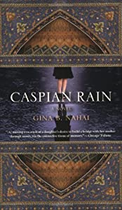 Caspian Rain by MacAdam/Cage Publishing