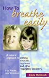 How to Breathe Easily, Linda McIntosh, 0957710305