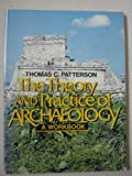 The Theory and Practice of Archaeology 9780139133503