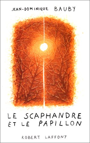 Le Scaphandre et le papillon (English, French and French Edition)