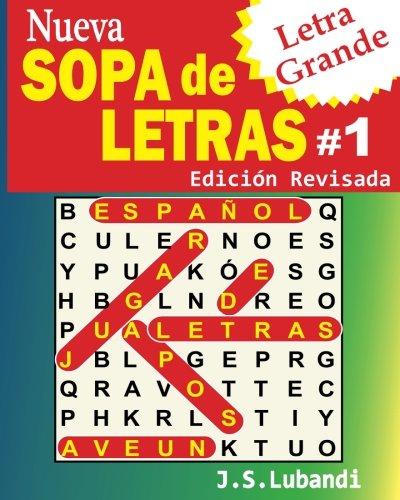 Nueva SOPA de LETRAS #1 (Letra Grande) (Spanish Edition)