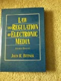 Law and Regulation of Electronic Media, Bittner, John R., 0130853828
