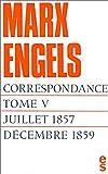 Correspondance, tome V : Juillet 1857 - Décembre 1859