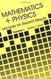 Mathematics Plus Physics, Ludwig Streit, 9971966638