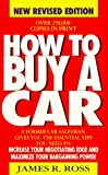 How to Buy a Car, James A. Ross, 0312951515