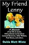 My Friend Lenny, Ouida Blatt Mintz, 0615118798