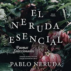 El Neruda Esencial [The Essential Neruda]