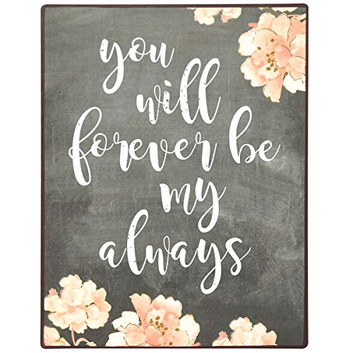 NIKKY HOME You Will Forever Be My Always Metal Wall Plaque Sign with Floral Pattern, Grey Wedding Anniversary