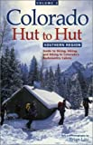 img - for Southern Region (Colorado Hut to Hut) book / textbook / text book