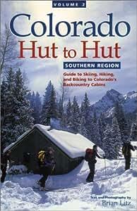 2: Colorado Hut to Hut: Southern Region